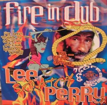 Lee Scratch Perry - Fire In Dub