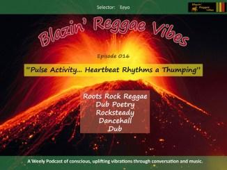 Blazin' Reggae Vibes Ep. 016 Poster