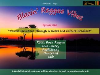 Blazin' Reggae Vibes Ep. 020 Poster