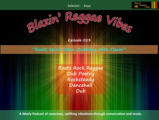 Blazin' Reggae Vibes Ep. 023 Poster