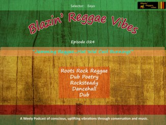 Blazin' Reggae Vibes Ep. 024 Poster
