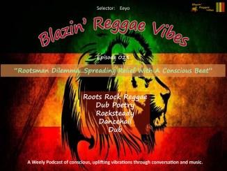 Blazin' Reggae Vibes Ep. 025 Poster