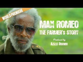 Max Romeo Video - The Farmers Story