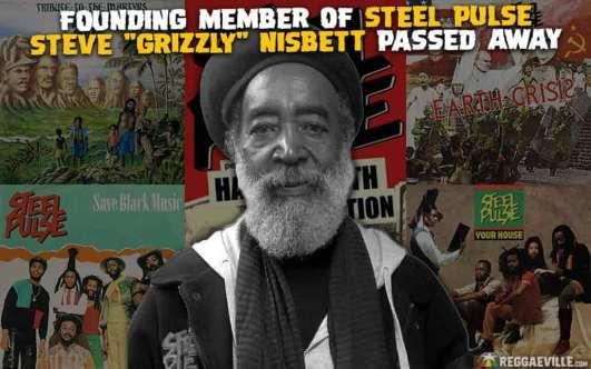 """Steve """"Grizzly"""" Nisbett, Founding Member of Steel Pulse Passes."""