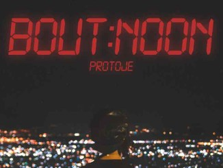 Protoje - Bout Noon (Single)