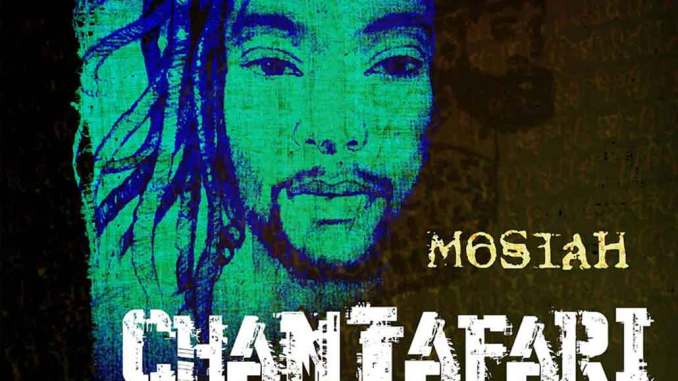 Mosiah - Chantafari