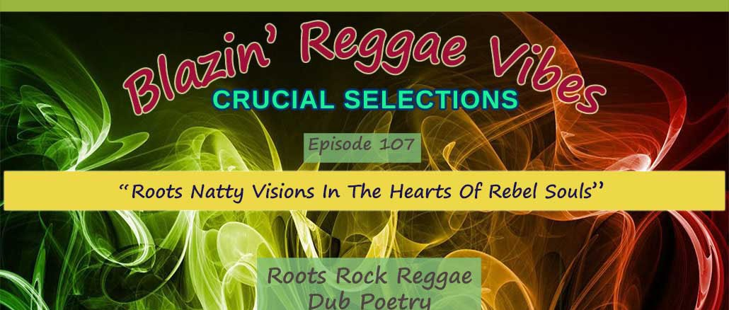 Roots Natty Visions In The Hearts Of Rebel Souls