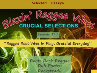 Reggae Root Vibes In Play, Grateful Everyday