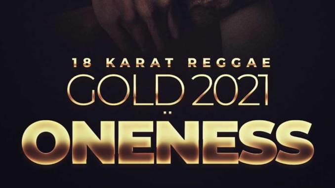 18 Karat Reggae Gold 2021: ONENESS