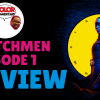 Color Commentary Watchmen 1 Review