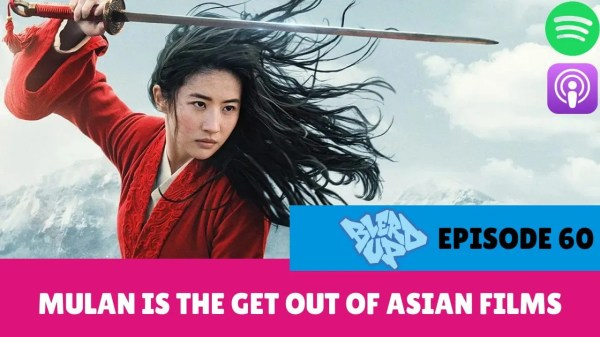 Mulan Is The Get Out Of Asian Films