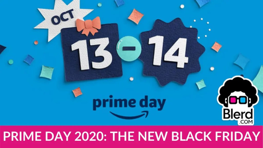PRIME DAY 2020 THE NEW BLACK FRIDAY