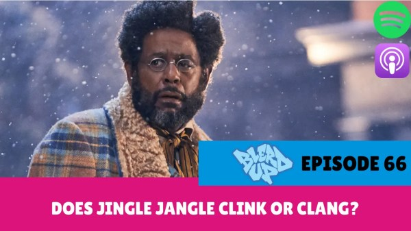 BlerdUp 66 - Does Jingle Jangle Clink or Clang_