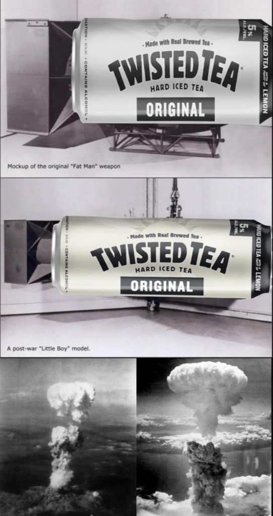 Twisted Tea Meme 13