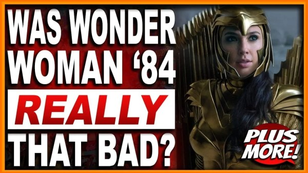 Was Wonder Woman 84 Really That Bad