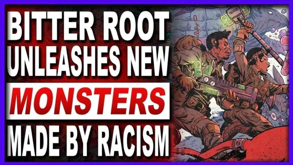 Bitter Root 11 Hatred & Racism