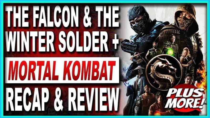Mortal Kombat & Falcon & Winter Soldier Spoiler Review