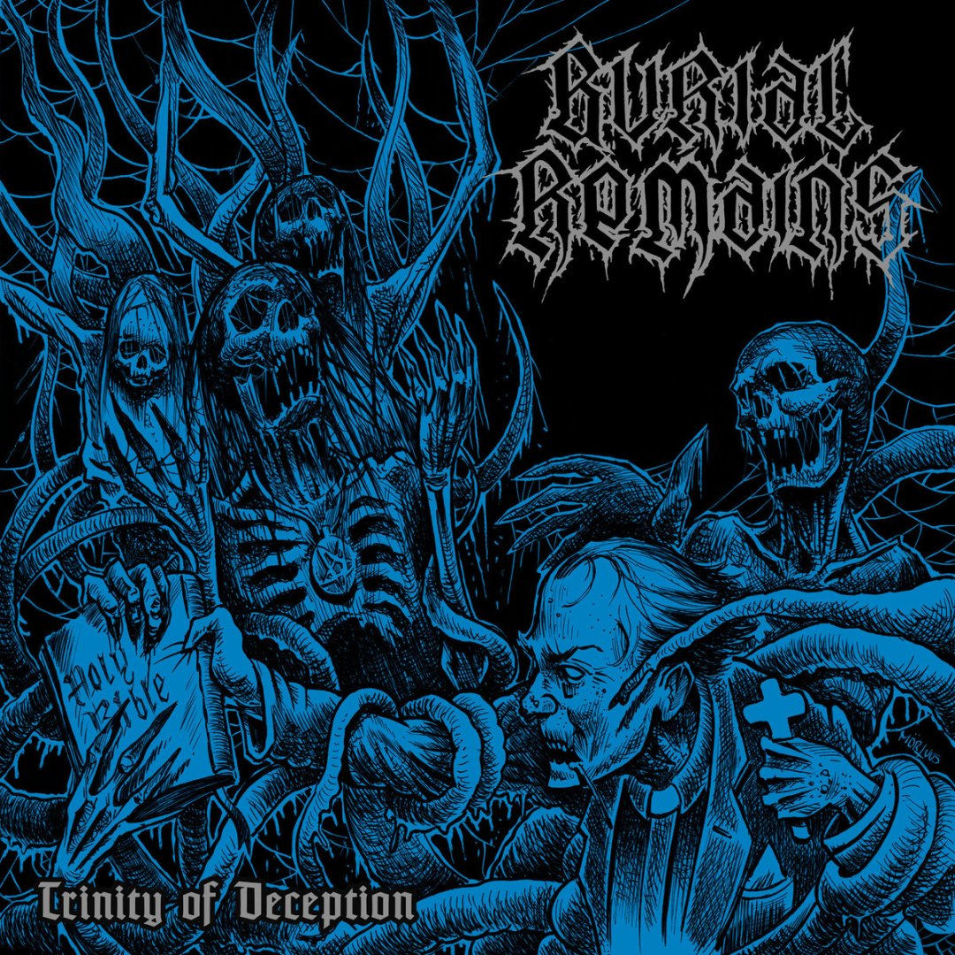 Burial Remains – Trinity of Deception   Blessed Altar Zine