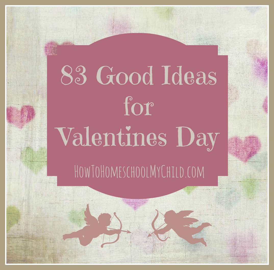83 Creative Valentine S Ideas With Free Family Activity