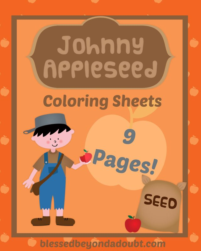 FREE Johnny Appleseed Coloring Pages - Blessed Beyond A Doubt