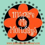 Quick (and the Inspire Me Mondays Link Up)
