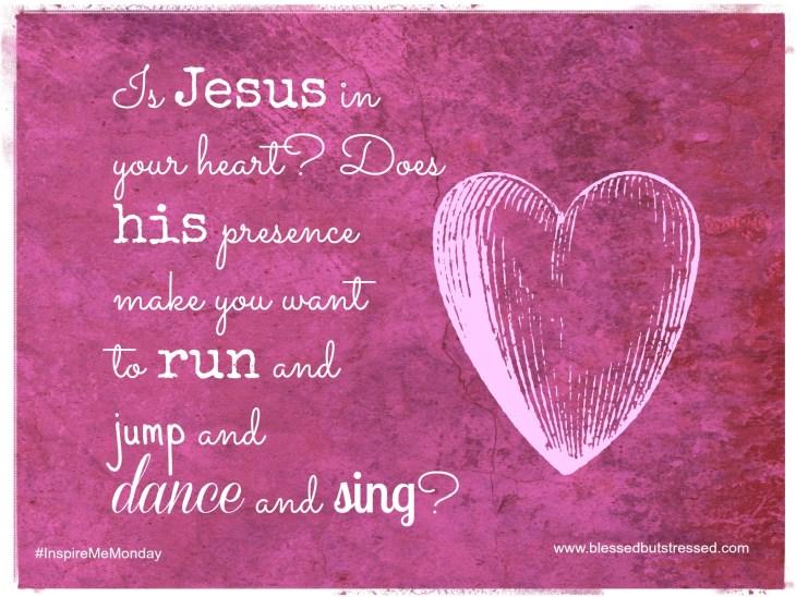 Jesus in Your Heart