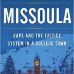 The Real Tragedy of Krakauer's 'Missoula' and Acquaintance Rape