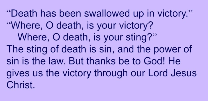 Death has no victory - that belongs to Christ!