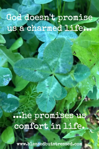 God doesn't promise us a charmed life, he promises us comfort FOR life. http://wp.me/p2UZoK-1Gd