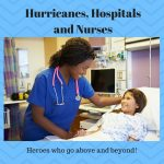Hurricanes, Hospitals and Nurses