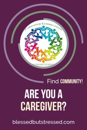 Are you a caregiver? Caregiver loneliness can eat away at your soul. Find community with other caregivers. #cancer, #dementia, #mentalillness, #stroke,