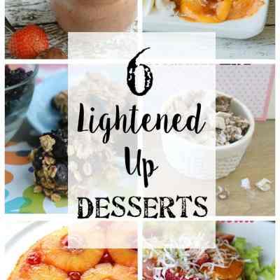6 Lightened Up Dessert Recipes + YTTS #29