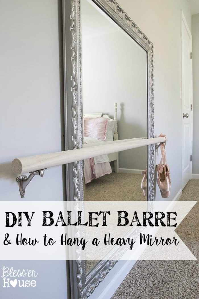 DIY Ballet Barre and How to Hang a Heavy Mirror | Bless'er House