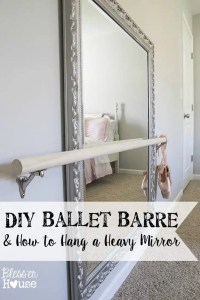 DIY Ballet Barre and How to Hang a Heavy Mirror