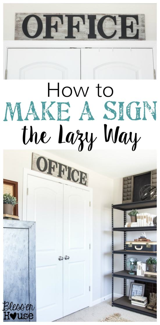How to Make a Sign the Lazy Way