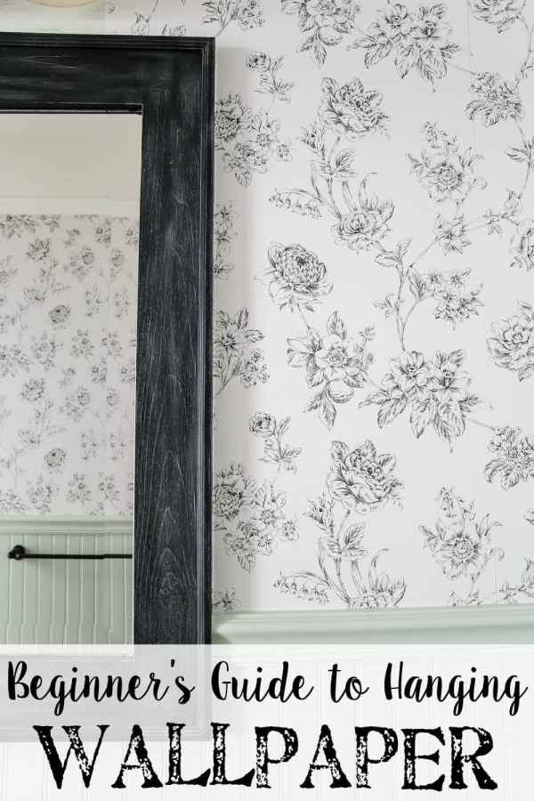 Beginner's Guide to Hanging Wallpaper | blesserhouse.com - A step-by-step tutorial for how to hang wallpaper along with a full supply list and tips for first-timers.