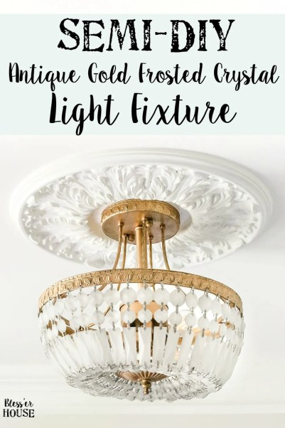 Semi-DIY Antique Gold Frosted Crystal Light Fixture | blesserhouse.com - A quick and simple tutorial for how to makeover a light fixture for an antique gold frosted crystal effect with a high-end designer look at half the price.