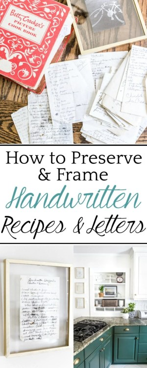 A quick and easy tip for preserving ink on handwritten recipes and letters to frame as sentimental art in your home. #walldecor #handwrittenrecipes