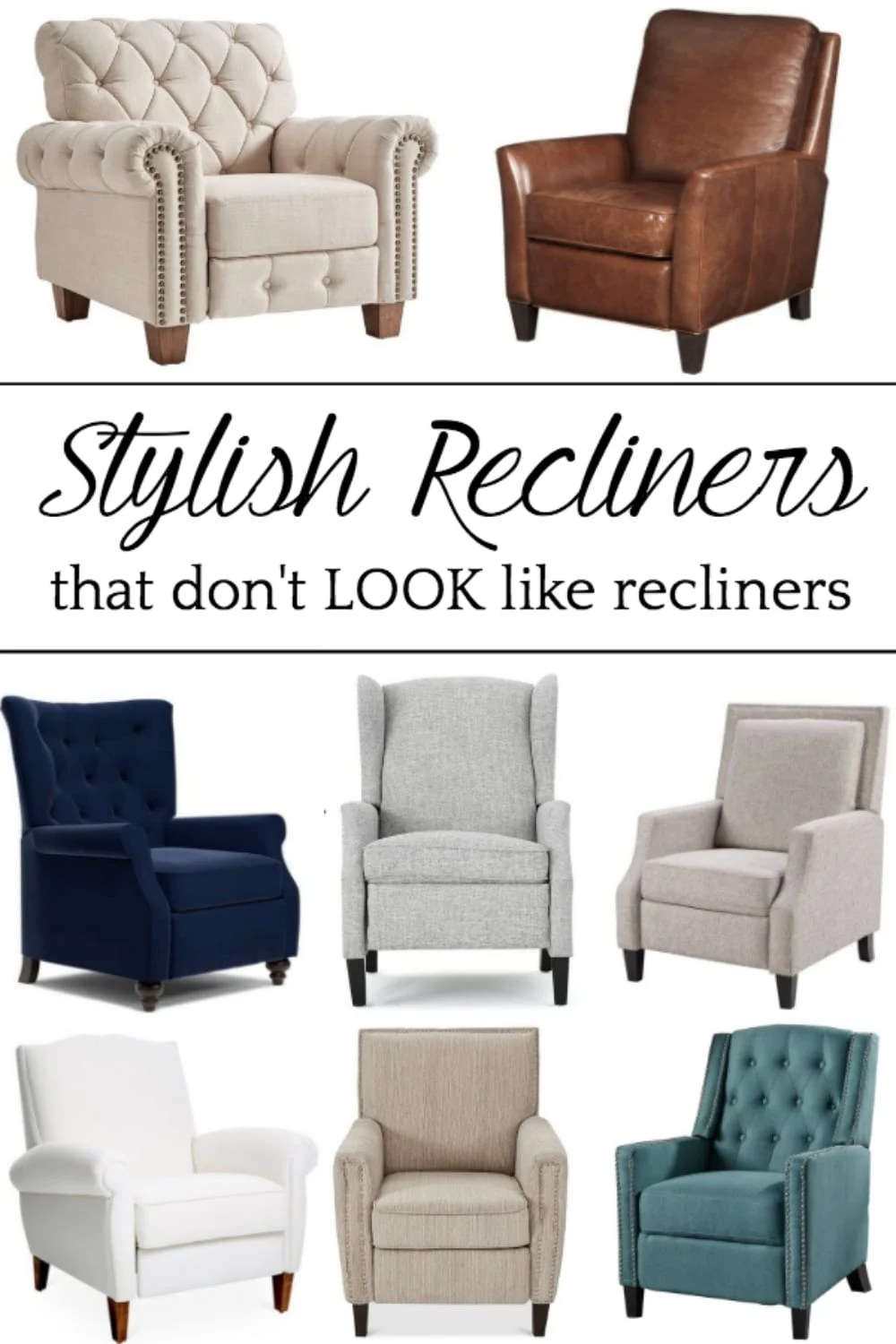 A shopping guide round-up with 22 stylish recliners on a budget that don't LOOK like recliners. #recliners #shoppingguide #furniture