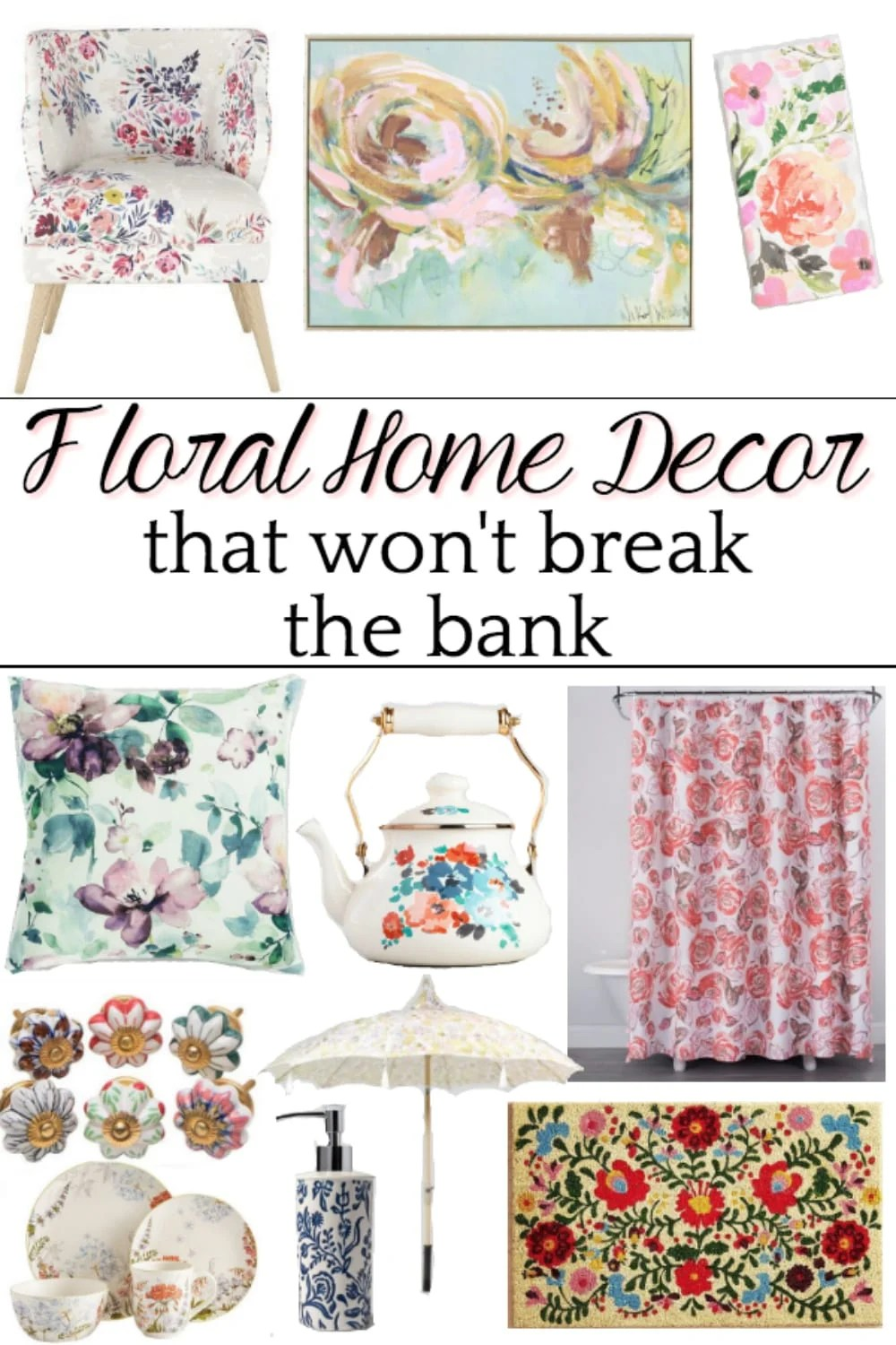 Floral Home Decor on a Budget | A shopping guide with some of the best resources for floral home decor to brighten up a room for spring and summer on a budget. #floralhomedecor