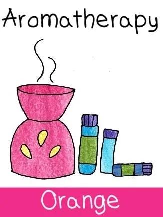 Aromatherapy: Sweet Orange Oil