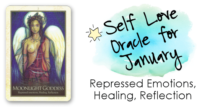 Self-Love Oracle for January