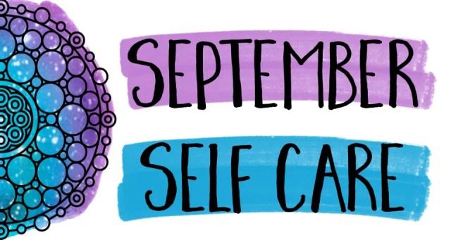 Self Care Check-In: September
