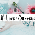 self-love and surrender
