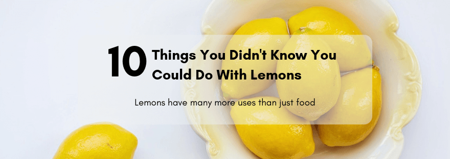 12 Things You Didn't Know You Could Do With Lemons