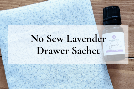 No Sew Lavender Drawer Sachet