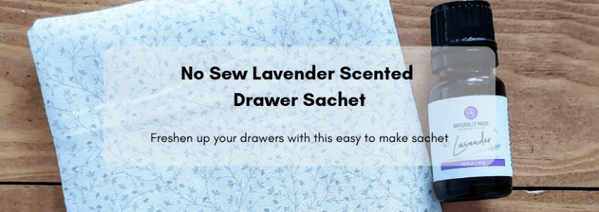 No Sew Lavender Scented Drawer Sachet