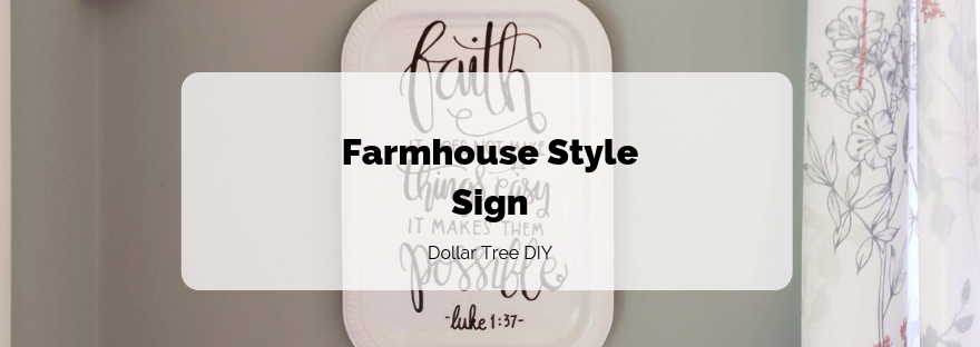 Farmhouse Style Sign - Dollar Tree DIY