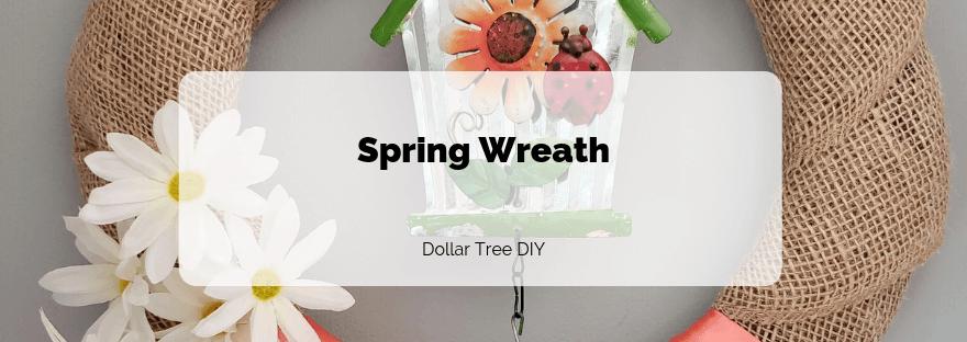 Spring Wreath - Dollar Tree DIY