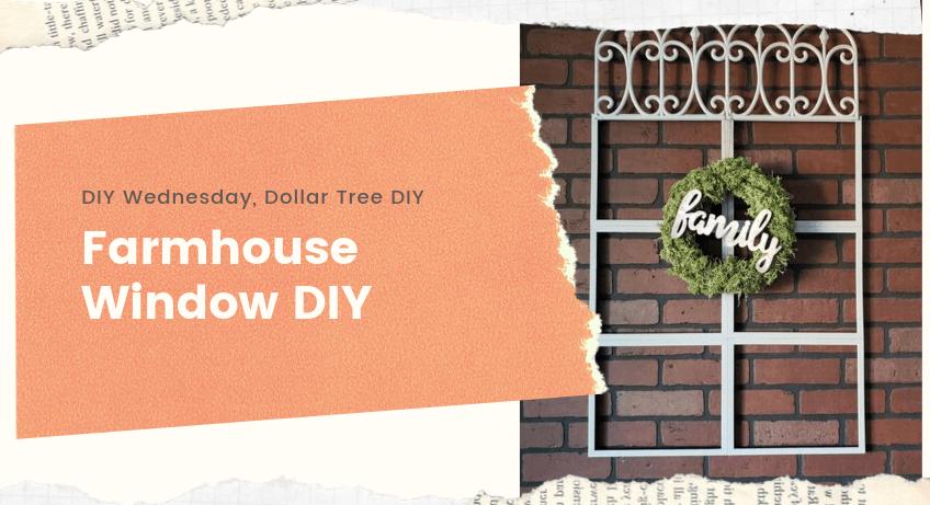 Farmhouse Window DIY